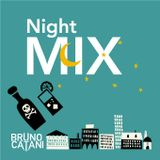 Bruno Catani - Night Mix ♫ WITH FREE MP3 DOWNLOAD and TRACKLIST