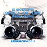 Dj Global Byte - Speed Of Life Radio Show [Resurrection 2014]
