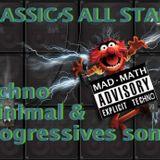 ALL CLASSICS TECHNO MINIMAL & PROGRESSIVE BEST SONGS