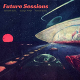 Live at Future Sessions, 11/10/17