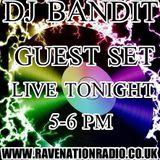 Dj Space Bandit - Rave Nation Radio 1#.