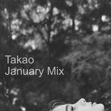 Takao - Janauary 2015 mix
