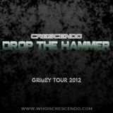 Drop The Hammer (Grimey Tour 2012)