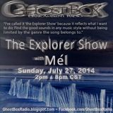 The Explorer Show (003) - July 27th 2014