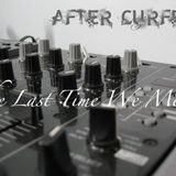 After Curfew - The Last Time We Met