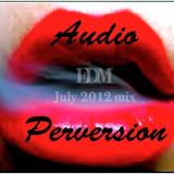 EDM- Audio Perversion 2012 Mix