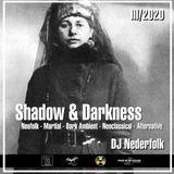 "Radio & Podcast : DJ Nederfolk : Neofolk ""Shadow & Darkness"" mix March 2020"