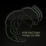 Kor Factory - Analog Live @ NewEve Party 2000 ( Remasterised )