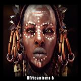 Africanisms 6