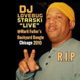 """LOVEBUG STARSKI """"Live"""" @Mark Fuller's Backyard Boogie Chicago 2010 (Part 1)"""