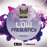 The Low Frequency Radio Show Episode-I