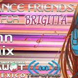SPECIAL TRANCE FRIENDS FOR BRIGITTA !!! Alex John's Mix