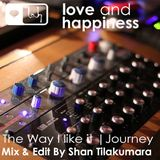 Love And Happiness Presents - The way I Like it - Journey - 02.04.16 - Royal Star London