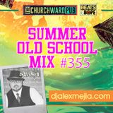 Dj ALEX MEJIA - I AM OLD SCHOOL 355