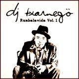 Dj Txarnegö - Rumbalavida! Vol.1 (2006)