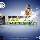 DANCEHALL CAAHSTRAPHACY 2K12 VOL 1