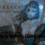 Uplifting Trance (dark series) summer 2017