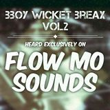 Flow Mo Sounds podcast #49 w/ Bboy Wicket 13th April 2016 on Bassoradio