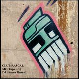 Club Rascal Mix Tape 103
