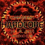 DJ DANO - COMMANDERS OF HARDCORE / HOODOO CLUB / 19. 4. 2013