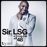 Sir LSG: A 5 Mag Mix #48