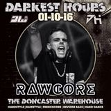 RawCore @ DARKEST HOUR UK (Re-Run)