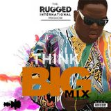 Think Big Mix (Greatest Rapper Of All Time) - By Rugged Intl