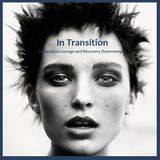 IN TRANSITION - Dislocation Lounge & Recovery Downtempo