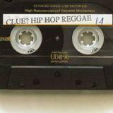 Dj Clue - Hip-Hop Reggae #14 - Side A