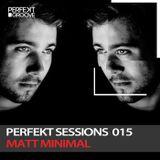 Perfekt Sessions 015 - Matt Minimal Live from Kavalierhaus , Salzburg Austria