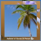 Railster at House of Peroni Mix - May 2014