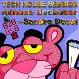 Tech House Back to Back with DJ AdnAne & DJ Sandro - The AweSomeneSS-