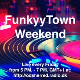 FunkyyTown - Weekend 04. Oktober 2019