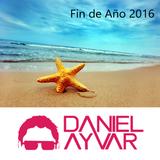 DJ Daniel Ayvar - Fin de Año 2016
