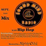 AlphiyOda1 - SoundMindRadio - (Raw Hip Hop) Sept. 23rd Mix