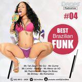 Drops RadioShow #04 - Best Funk Brasil 2015