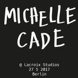 Michelle Cade - RBLBRL @ Lacroix Studios 27/5/17