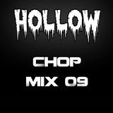 Hollow Riddim Chop Mix 09