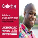 Kaleba's Soulful House mix on Underground Rhythm District