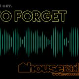 Reason To Forget 29. by Tone Deep @ Houseradio (26.10.2017)