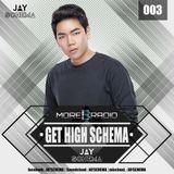 JAY SCHEMA - GET HIGH SCHEMA 003 at MOREBASS.com  (NY Online Radio)