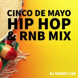 CINCO DE MAYO Hip Hop N R&B MIX