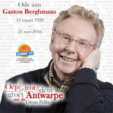 Ode aan Gaston Berghmans | Oep Trot Deur Groét Antwarpe | 16 juni 2016