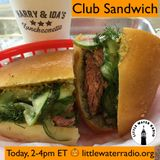 Club Sandwich #112 10-26-17 w/ Ellen Qbertplaya littlewaterradio.com