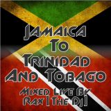 Rax [The DJ] - Jamaica To Trinidad & Tobago