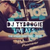 DJTYBOOGIE LIVE @ 5 MIX ON THE ANGIE MARTINEZ SHOW (APRIL 24, 2017)