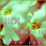 Trinax Mix Set 006 // 14.07.2012