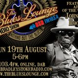 The Blues Lounge Radio Show Aug 19th 2018 Featured artist of the week John Lee Hooker