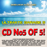Ultimate Garage 5 CD5 - The Summer Edition Mixed By DJ Son E Dee