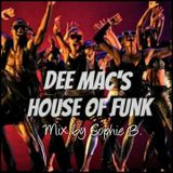 Dee Mac 's House of Funk Mix by Sophie B.
